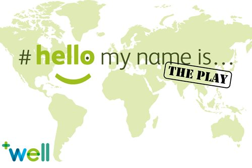 #hellomynameis... The Play
